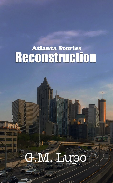 Atlanta Stories: Reconstruction cover