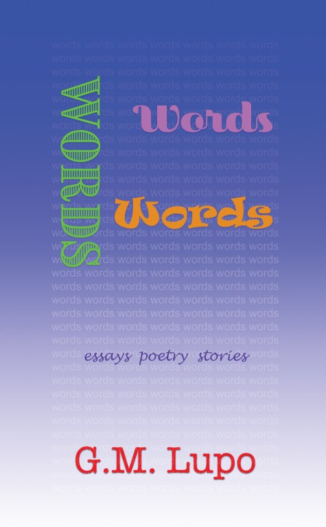 Cover of Words Words Words, by G. M. Lupo.