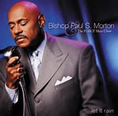Bishop Paul S. Morton - I Am What You See Lyrics