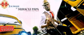 Photo of Joe Praize – Miracle Papa Lyrics