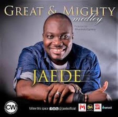 Jaede - Great And Mighty Lyrics