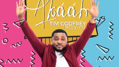 Photo of Tim Godfrey – Akaah Lyrics
