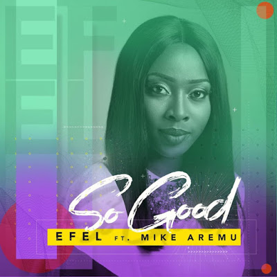 Efel - So Good Lyrics