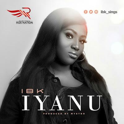IBK - Iyanu Lyrics