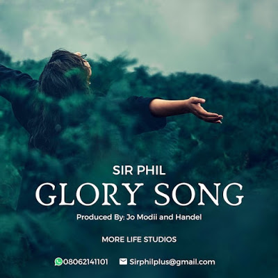 Sir Phil - Glory Song Lyrics
