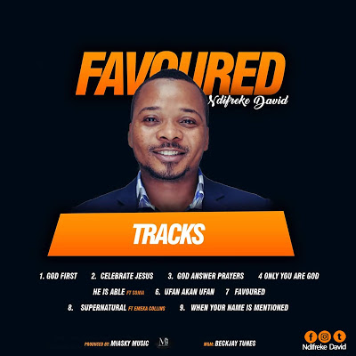 Ndifreke David - Favoured Album Download