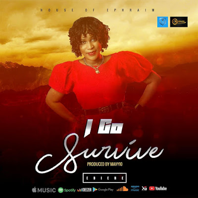 Ebiere - I Go Survive Lyrics