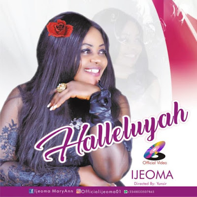 Hallelujah by Ijeoma Maryann Mp3 Download