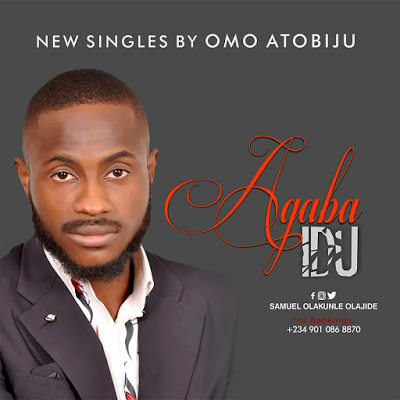 Agaba Idu by Omo Atobiju Mp3 Download