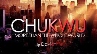 Photo of David Yte – Chukwu Lyrics & Mp3 Download