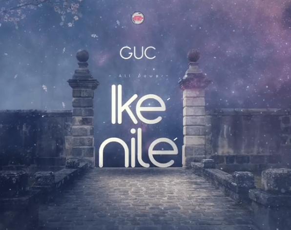 GUC - Ikenile (All Power) Lyrics & Mp3 Download