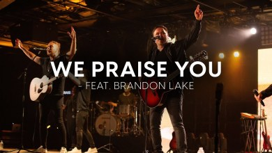 Photo of Matt Redman – We Praise You Lyrics & Mp3