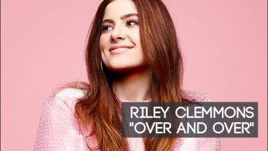 Photo of Riley Clemmons – Over and Over Lyrics & Mp3