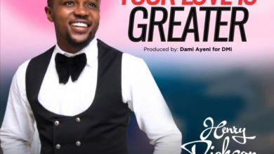 Photo of Henry Dickson – Your Love Is Greater