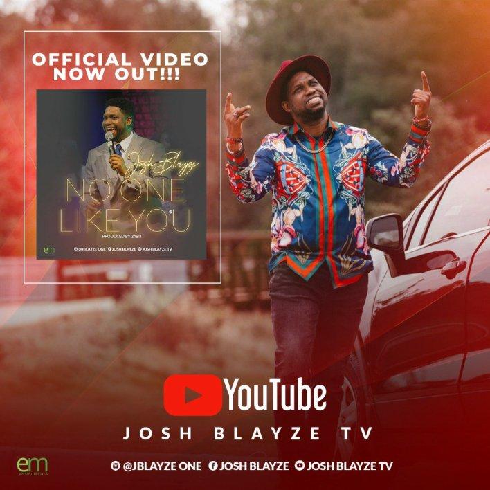 Music & Video: Josh Blayze - No One Like You