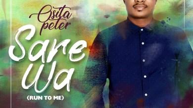 Photo of Osita Peter – Sare Wa Mp3 Download