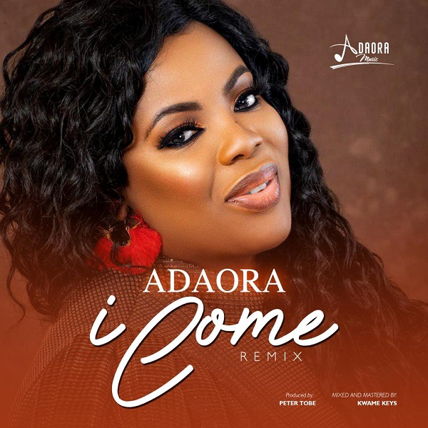Adaora - I Come Mp3 Download
