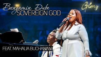 Photo of Benjamin Dube – Sovereign God Lyrics, Video & Mp3 Download