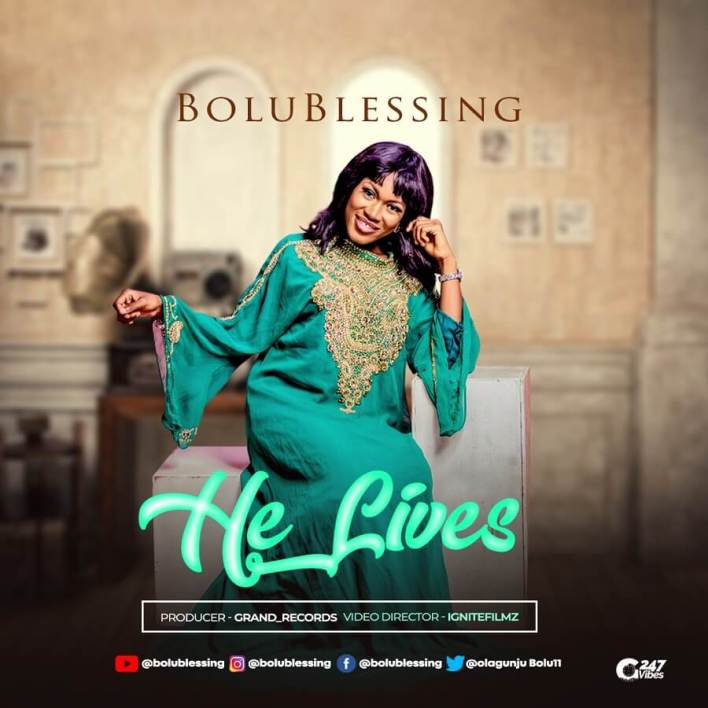 Bolublessing - He Lives Mp3 Download