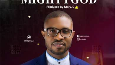 Photo of Hillary Patrick – Mighty God Lyrics & Mp3 Download