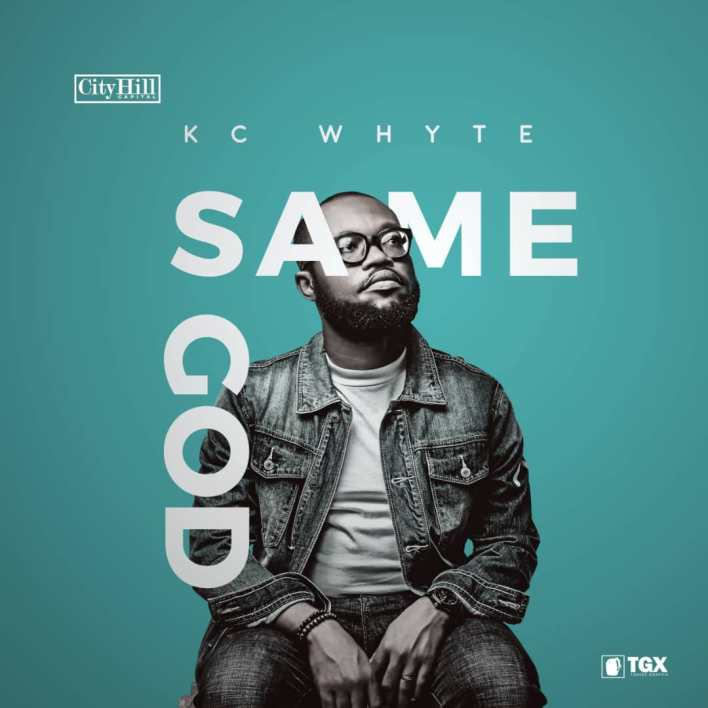 KC Whyte - Same God Mp3 Download