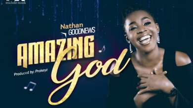 Photo of Nathan Goodnews – Amazing God Lyrics & Mp3 Download