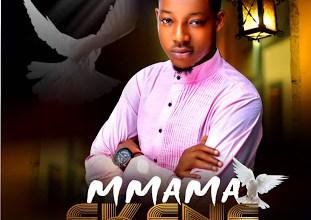 Photo of Derickn – Mmama Ekene Lyrics & Mp3 Download