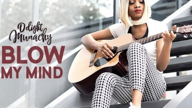 Photo of Delight Munachy – Blow My Mind Mp3 Download