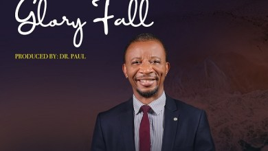 Photo of Dr. Paul – Let Your Glory Fall Lyrics, Mp3 & Video