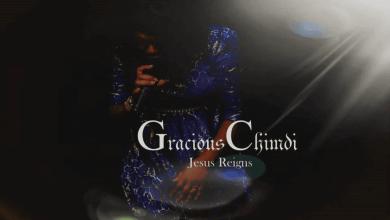 Photo of Gracious Chimdi – Jesus Reigns Lyrics & Mp3 Download