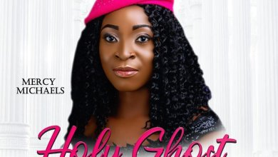 Photo of Mercy Micheals – Holy Ghost (Lyrics, Mp3 Download)