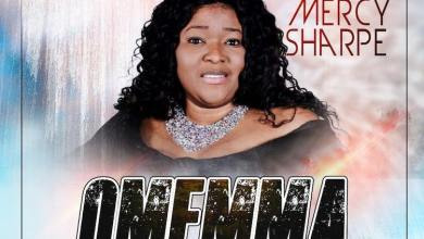 Photo of Mercy Sharpe – Omemma Video & Mp3 Download