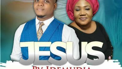 Photo of PV Idemudia – Jesus Mp3 Download