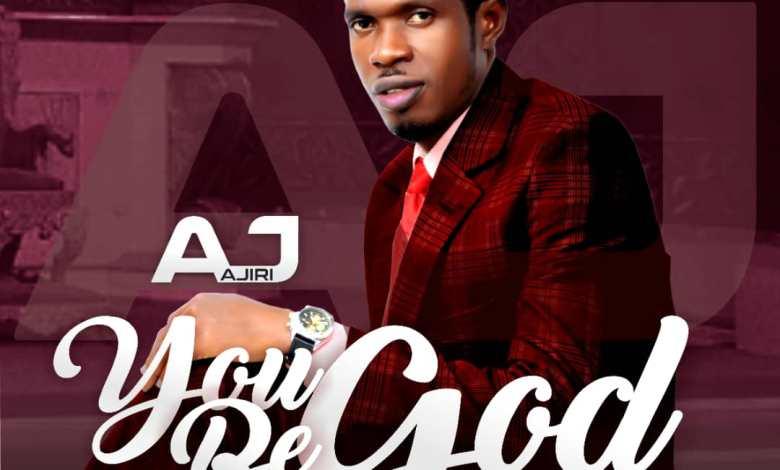 AJ - You Be God (Lyrics, Mp3 Download)