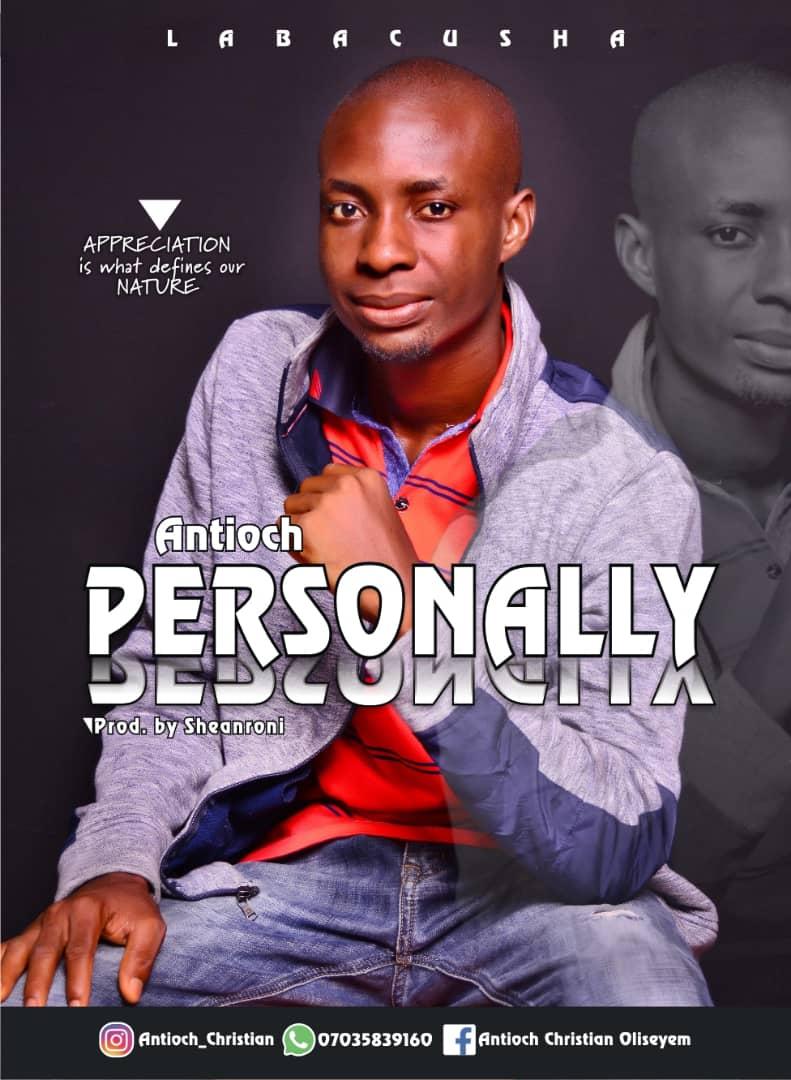Antioch - Personally (Lyrics, Mp3 Download)