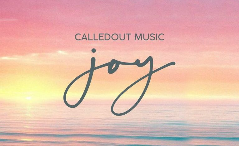 CalledOut Music - JOY (Mp3 Download)