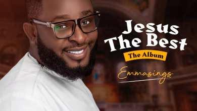 Photo of Emmasings – Jesus The Best (New Album)
