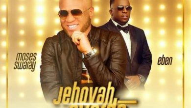Photo of Moses Swaray – Jehovah Overdo (Mp3 Download)