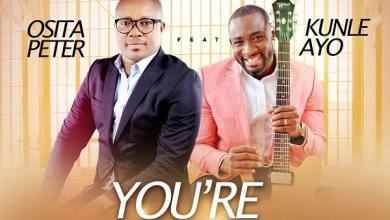 Photo of Osita Peter – You're So Good (Mp3 Download)