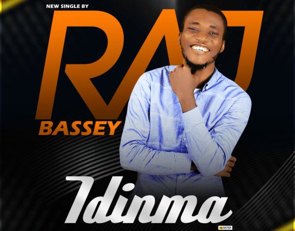 Raj Bassey - Idinma (Lyrics, Mp3 Download)