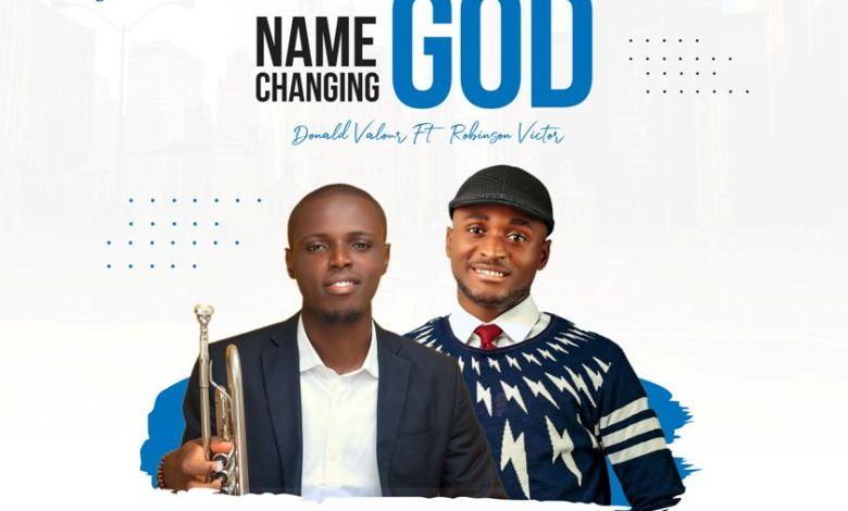 Donald Valour - Name Changing God
