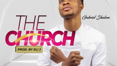 Photo of Gabriel Shalom – The Church (Mp3 Download)