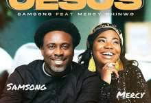 Photo of Jesus – Samsong & Mercy Chinwo (Lyrics, Mp3)