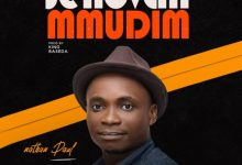Photo of Nathan Paul – Jehovah Mmudim (Mp3 Download)