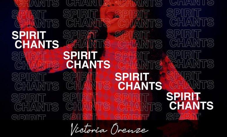 Victoria Orenze - Spirit Chant