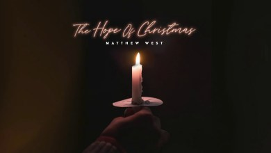 Photo of Matthew West – The Hope Of Christmas (Lyrics, Mp3)