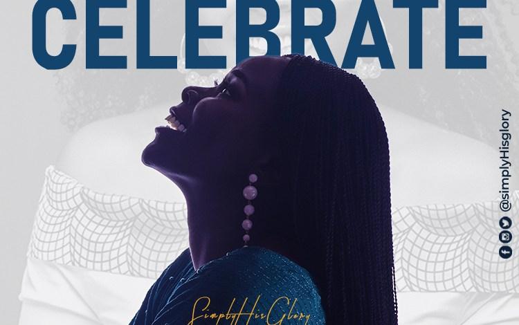 SimplyHisGlory - Celebrate