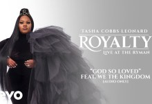 Photo of Tasha Cobbs Leonard – God So Loved (Lyrics, Mp3)