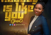 Photo of Gloria O – Nobody Like You (Lyrics, Mp3 Download)