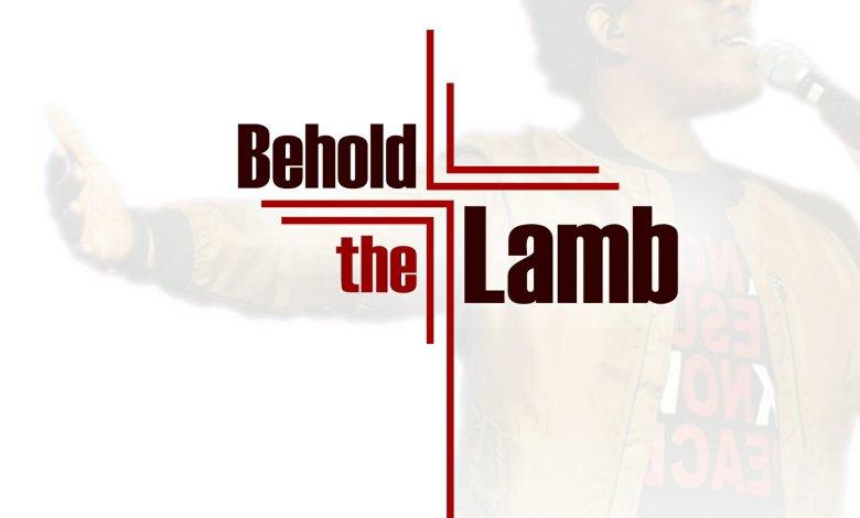 Bobwealth - Behold The Lamb